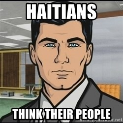 Archer - Haitians Think their People