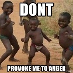 african children dancing - DONT Provoke me to anger