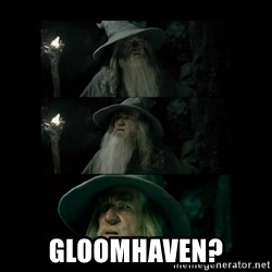 Confused Gandalf - gloomhaven?