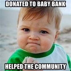 Victory Baby - donated to baby bank helped the community