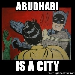 Batman Slappp - ABUDHABI IS A CITY