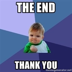 Success Kid - THE END THANK YOU