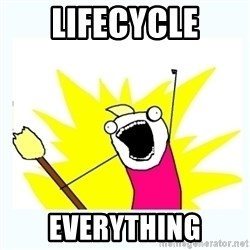 All the things - Lifecycle everything
