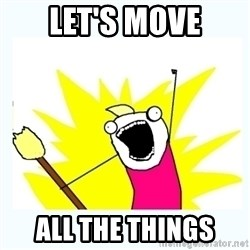 All the things - Let's move all the things
