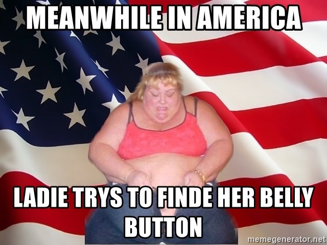 Asinine America - MEANWHILE IN AMERICA LADIE TRYS TO FINDE HER BELLY BUTTON