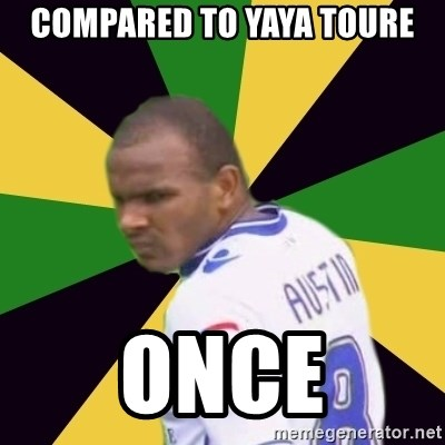 Rodolph Austin - Compared to Yaya toure Once