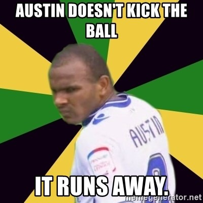 Rodolph Austin - Austin doesn't kick the Ball It RUns away.