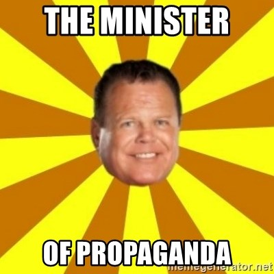 Jerry Lawler - the minister  of propaganda