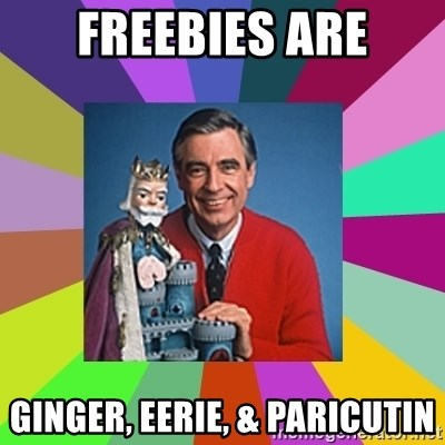 mr rogers  - Freebies are ginger, eerie, & Paricutin
