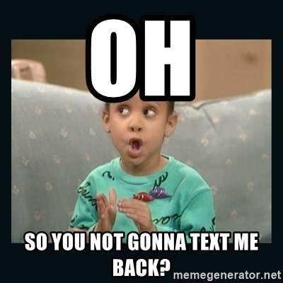Raven Symone - oh so you not gonna text me back?