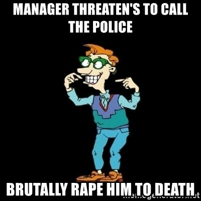 Drew Pickles: The Gayest Man In The World - Manager THREATeN'S to call the police  brutally rape him to death