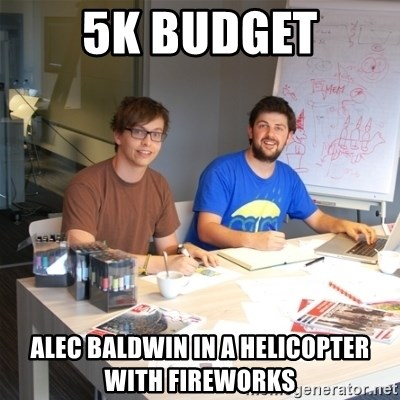 Naive Junior Creatives - 5k budget Alec baldwin in a helicopter with fireworks