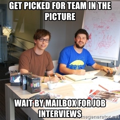 Naive Junior Creatives - get picked for team in the picture wait by mailbox for job interviews