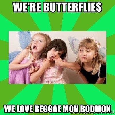 CARO EMERALD, WALDECK AND MISS 600 - we're butterflies we love reggae mon bodmon
