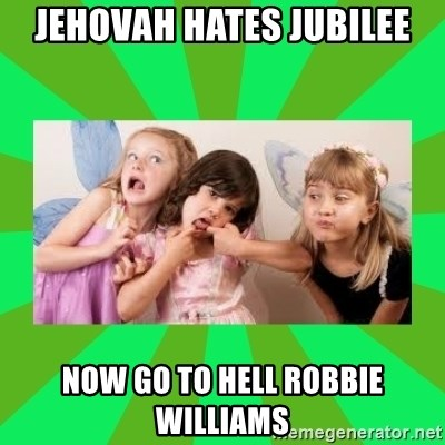 CARO EMERALD, WALDECK AND MISS 600 - jehovah hates jubilee now go to hell robbie williams