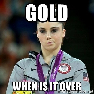 Not Impressed McKayla - GOLD WHEN IS IT OVER