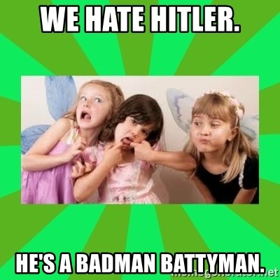 CARO EMERALD, WALDECK AND MISS 600 - WE HATE HITLER. HE'S A BADMAN BATTYMAN.