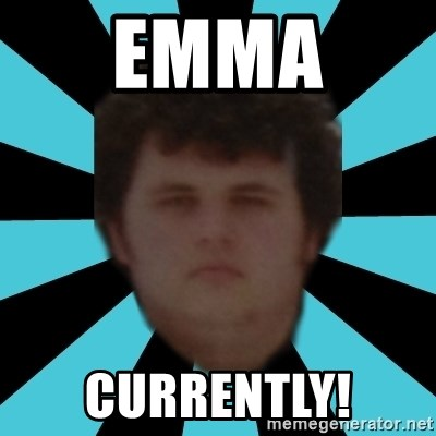 dudemac - EMMA  CURRENTLY!