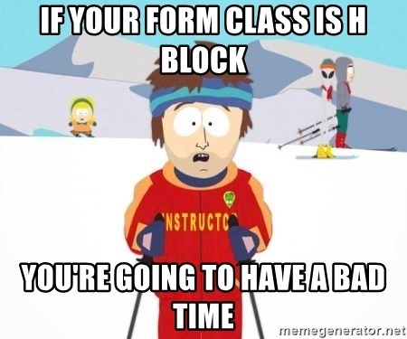 South Park Ski Teacher - if your form class is h block you're going to have a bad time