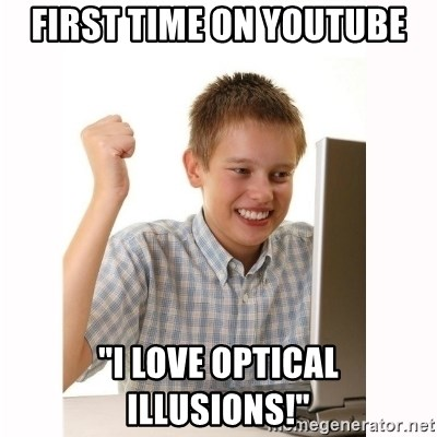 """Computer kid - First time on Youtube """"I love optical illusions!"""""""