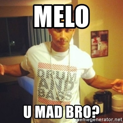 Drum And Bass Guy - melo u mad bro?