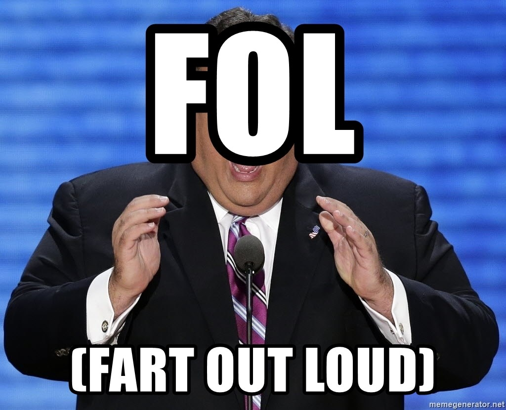 Hungry Chris Christie - FOL (FART OUT LOUD)
