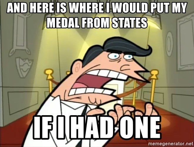 Timmy turner's dad IF I HAD ONE! - and here is where i would put my medal from states if i had one