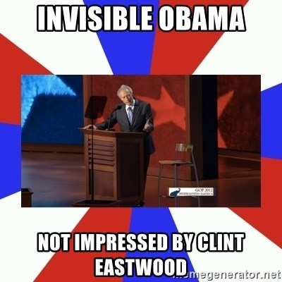 Invisible Obama - invisible obama not impressed by clint eastwood