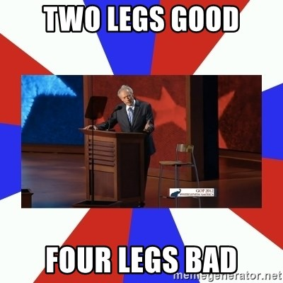 Invisible Obama - Two legs good four legs bad