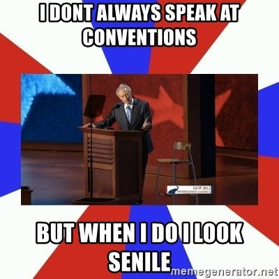 Invisible Obama - i dont always speak at conventions but when i do i look senile