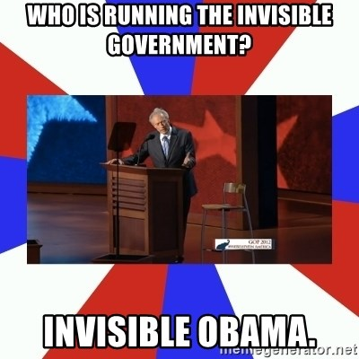 Invisible Obama - who is running the invisible government? Invisible Obama.