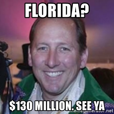 Pirate Textor - florida? $130 million. see ya