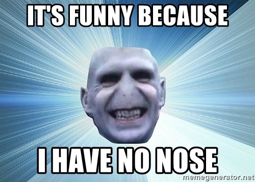 vold - IT'S FUNNY BECAUSE I HAVE NO NOSE