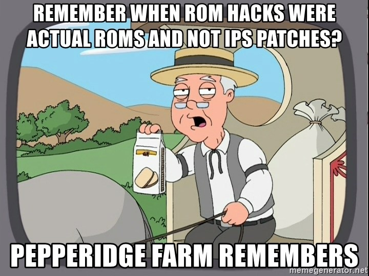 Family Guy Pepperidge Farm - Remember when rom hacks were actual roms and not ips patches? pepperidge farm remembers