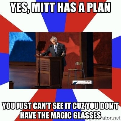 Invisible Obama - Yes, Mitt has a plan You just can't see it cuz you don't have the magic glasses