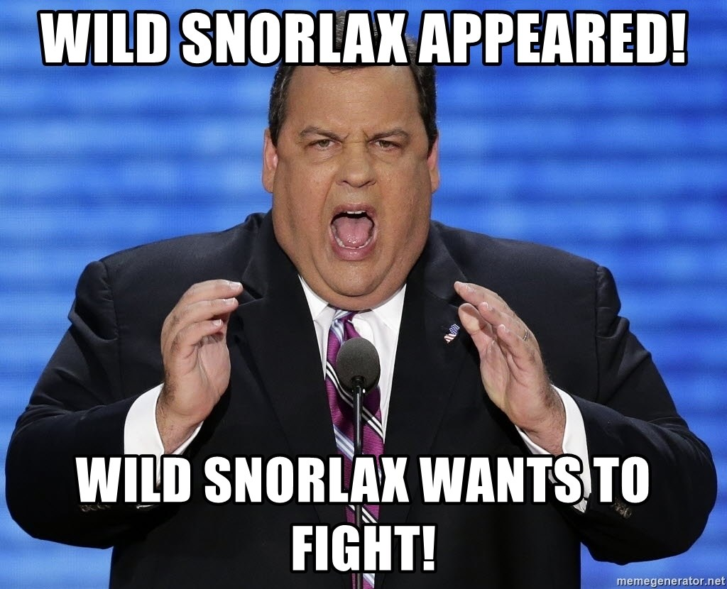 Hungry Chris Christie - Wild Snorlax appeared! wild snorlax wants to fight!