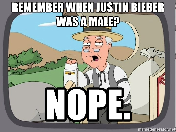 Pepperidge farm remembers 1 - Remember when justin bieber was a male? nope.