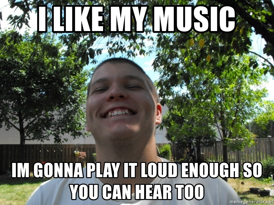 Jamestroll - i like my music im gonna play it loud enough so you can hear too