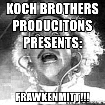 Frankenstein  - KOCH BROTHERS PRODUCITONS PRESENTS:                                                      FRAWKENMITT!!!
