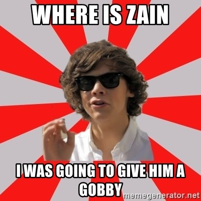 One Does Not Simply Harry S. - WHERE IS ZAIN I WAS GOING TO GIVE HIM A GOBBY