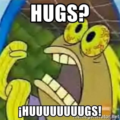 spongebob chocolate guy - hugs? ¡huuuuuuuugs!