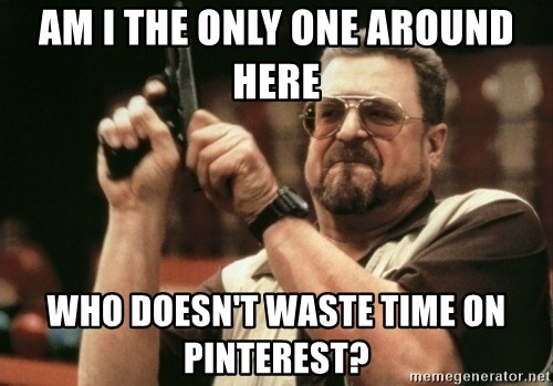 Walter Sobchak with gun - Am I the only one around here who doesn't waste time on Pinterest?