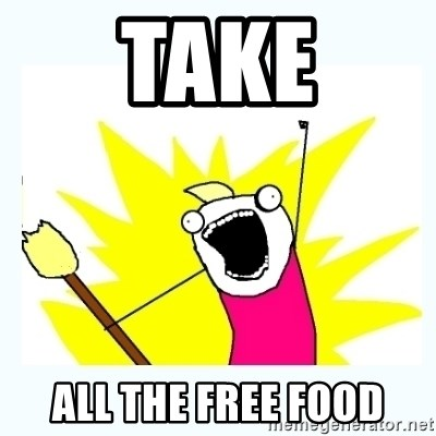 All the things - take all the free food