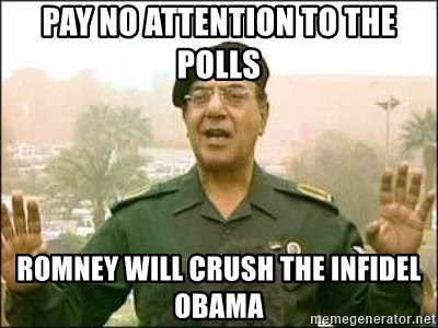 Iraqi Information Minister - Pay no attention to the Polls Romney will crush the infidel obama