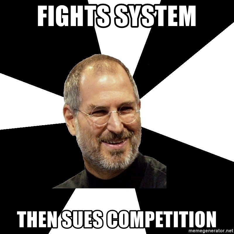 Steve Jobs Says - Fights System Then Sues Competition
