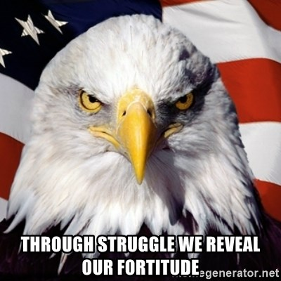 Freedom Eagle  - Through Struggle WE REVEAL OUR FORTITUDE