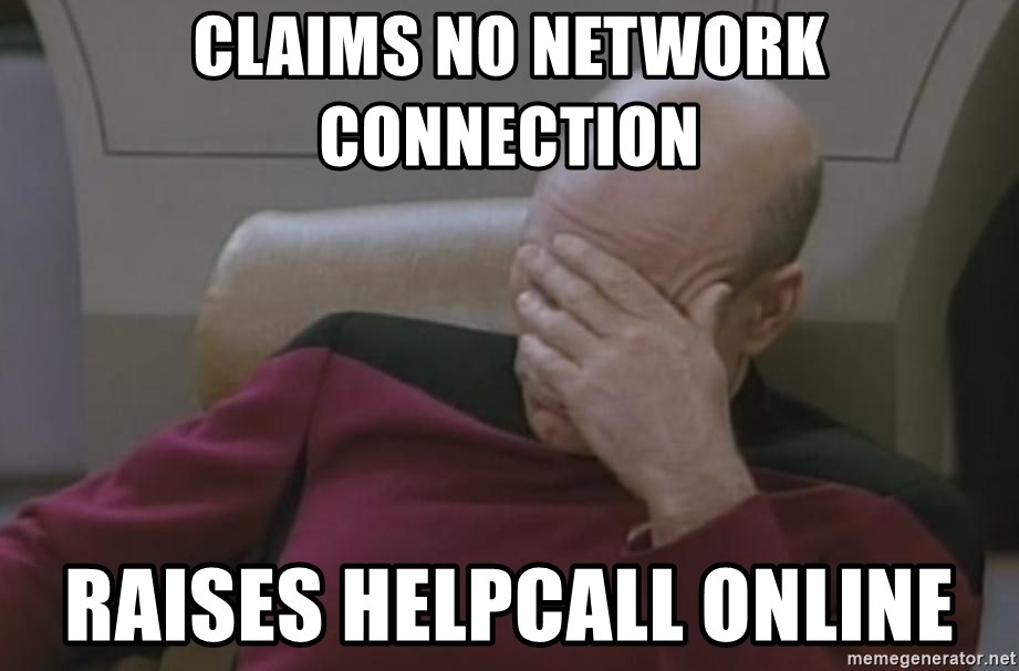 Picard - Claims no Network connection Raises Helpcall online