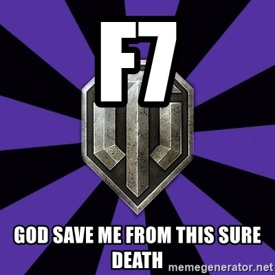 World of Tanks - f7 God save me from this sure death