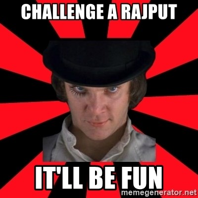 Cynical animeshniki - Challenge a rajput it'll be fun