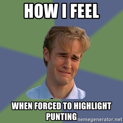 Sad Face Guy - how i feel when forced to highlight punting